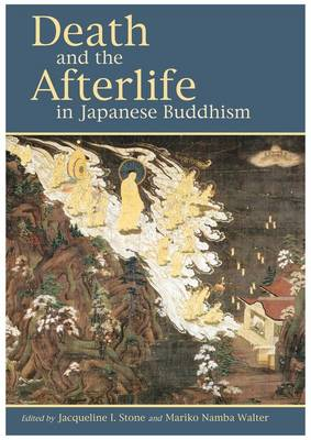 Death and the Afterlife in Japanese Buddhism (Hardback)