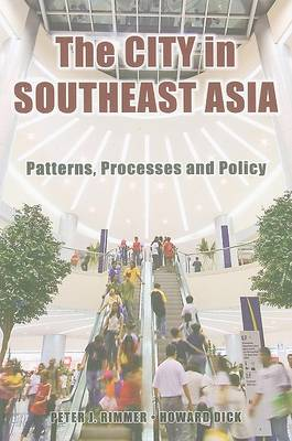 The City in Southeast Asia: Patterns, Processes and Policy (Paperback)