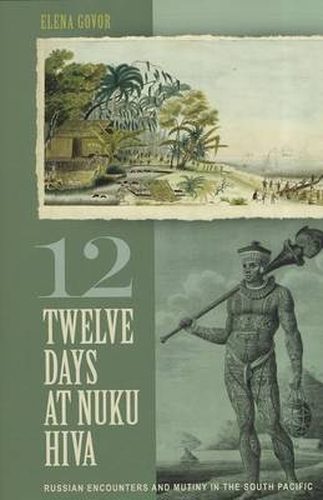 TWELVE DAYS AT NUKU HIVA (Hardback)