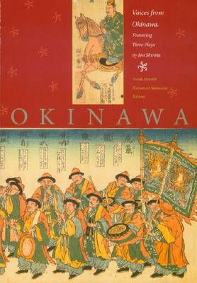 Voices from Okinawa: Featuring Three Plays by Jon Shirota (Paperback)