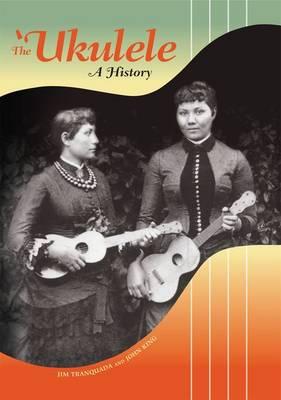 The 'Ukelele: A History (Hardback)