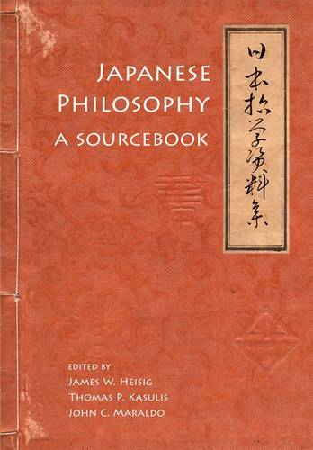 Japanese Philosophy: A Sourcebook - Nanzan Library of Asian Religion & Culture (Hardback)
