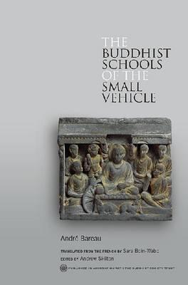 The Buddhist Schools of the Small Vehicle (Hardback)