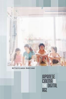 Japanese Cinema in the Digital Age (Hardback)
