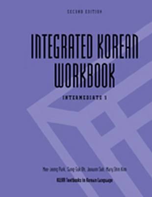 Integrated Korean: Intermediate 1 workbook (Paperback)