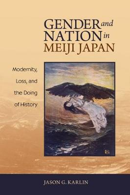 Gender and Nation in Meiji Japan: Transgender, Gay, and Other Pacific Islanders (Hardback)