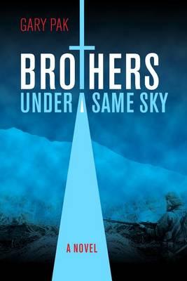 Brothers Under a Same Sky - A Latitude 20 Book (Hardback)