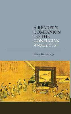 A Reader's Companion to the Confucian Analects (Paperback)