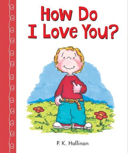 How Do I Love You? (Board book)