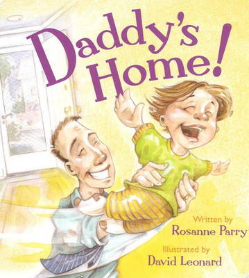 Daddy's Home! (Board book)