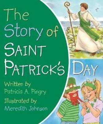 Story of Saint Patrick's Day (Board book)
