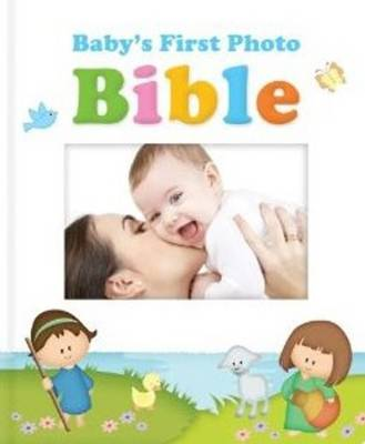 Baby's First Photo Bible (Board book)