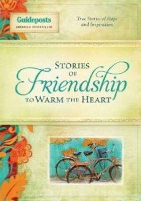 Stories of Friendship to Warm the Heart (Hardback)