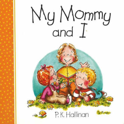 My Mommy and I (Board book)