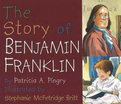 The Story of Benjamin Franklin (Board book)