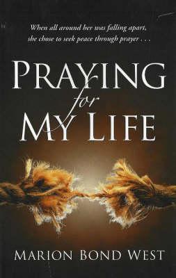 Praying for My Life (Hardback)