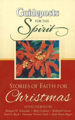 Guideposts for the Spirit: Stories of Faith for Christmas (Paperback)