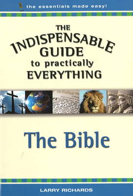 Indispensable Guide to Practically Everything: The Bible (Paperback)