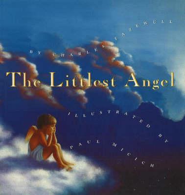 Littlest Angel (Hardback)