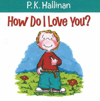 How Do I Love You? (Paperback)