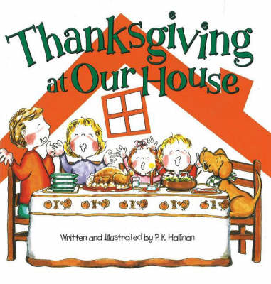 Thanksgiving at Our House (Hardback)