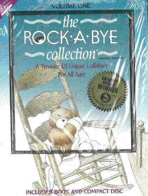 Rock-a-Bye Collection: v. 1: A Treasure of Unique Lullabies for All Ages (CD-Audio)
