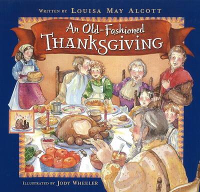Old-Fashioned Thanksgiving (Hardback)