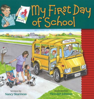 My First Day of School (Hardback)