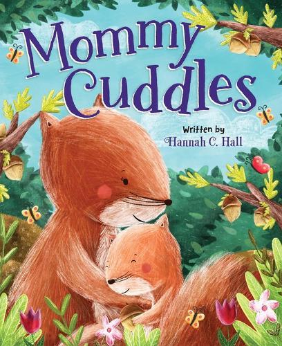Mommy Cuddles (Board book)