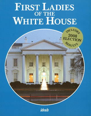 First Ladies of the White House (Paperback)