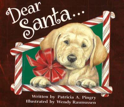 Dear Santa... (Board book)