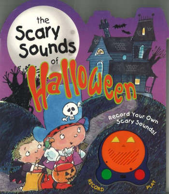 Scary Sounds of Halloween (Board book)