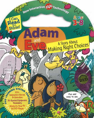 Adam and Eve: A Story About Making Right Choices