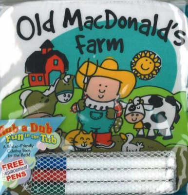 Old MacDonald's Farm: A Bathtub Coloring Book (Rag book)