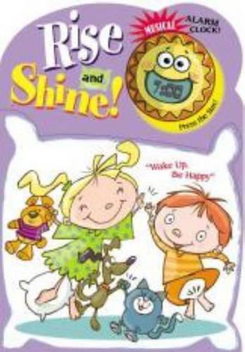 Rise and Shine! (Board book)