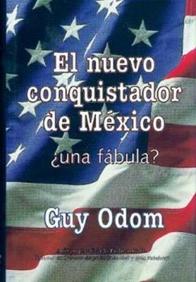 El Nuevo Conquistador de Mexico: ?Una Fabula? (Hardback)