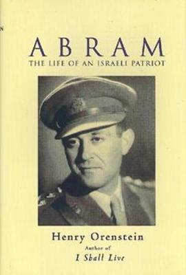 Abram: The Life of an Israeli Patriot (Hardback)