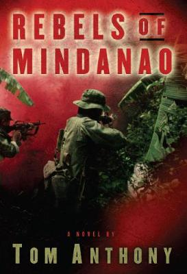 Rebels of Mindanao: A Novel (Hardback)