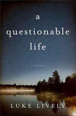 a questionable life: A Novel (Hardback)