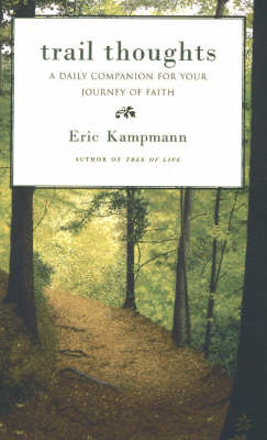 Trail Thoughts: A Daily Companion for Your Journey of Faith (Paperback)