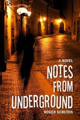 Notes from Underground (Hardback)