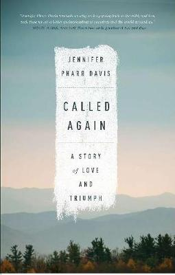 Called Again: A Story of Love and Triumph (Paperback)