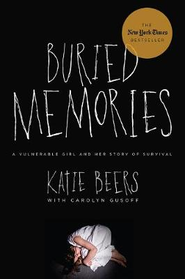 Buried Memories: A Vulnerable Girl and Her Story of Survival (Paperback)