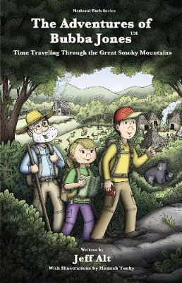 The Adventures of Bubba Jones: Time Traveling Through the Great Smoky Mountains (Paperback)