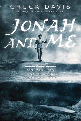 Jonah and Me: On Mission With God (Paperback)