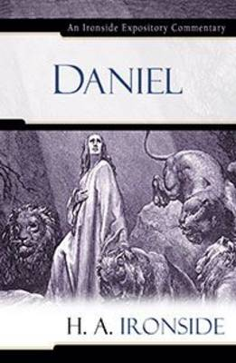 Daniel - Ironside Expository Commentaries (Hardcover) (Hardback)