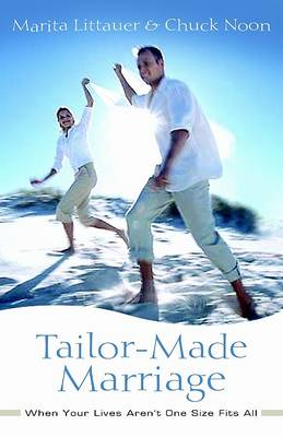 Tailor-Made Marriage: When Your Lives Aren't One Size Fits All (Paperback)