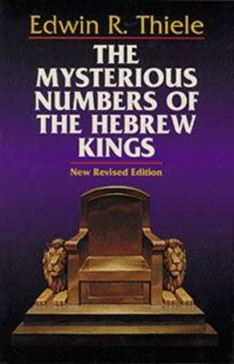 Mysterious Numbers of the Hebrew Kings (Paperback)