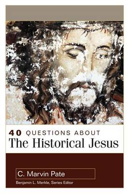 40 Questions About the Historical Jesus (Paperback)