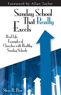 Sunday School That Really Excels (Paperback)